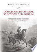 Libro de Don Quijote En Un Lugar  Científico  De La Mancha. Artículos Medio Irónicos