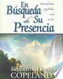 Libro de Pursuit Of His Presence  En Búsqueda De Su Presencia
