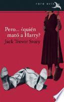 Libro de Pero… ¿quién Mató A Harry?