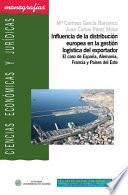 Libro de Influencia De La Distribución Europea En La Gestión Logística Del Exportador
