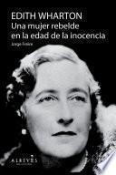 Libro de Edith Warthon, Una Mujer En La Edad De La Inocencia