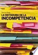 Libro de La Dictadura De La Incompetencia