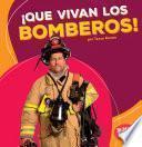 Libro de Que Vivan Los Bomberos! (hooray For Firefighters!)