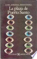 Libro de La Plaza De Puerto Santo