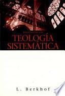 Libro de Introduccion A La Teologia Sistematica = Introduction To Systematic Theology