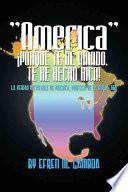 Libro de America Porque Te He Amado, Te He Hecho Rica!
