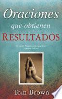 Libro de Oraciones Que Obtienen Resultados = Prayers That Get Results
