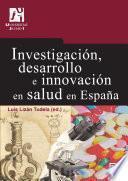 Libro de Investigación, Desarrollo E Innovación En Salud En España