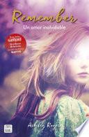 Libro de Remember. Un Amor Inolvidable