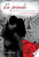 Libro de En Privado. Una Historia De Amor Prohibido