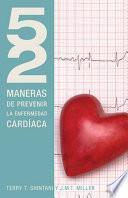 Libro de 52 Maneras De Prevenir La Enfermedad Cardiaca