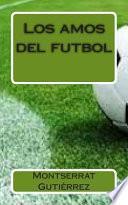 Libro de Los Amos Del Futbol