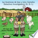 Libro de Las Aventuras De Izzy Y Juju: Gemelos Detectives Investigadores (g.  .)