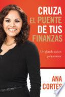 Libro de Cruza El Puente De Tus Finanzas