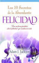 Libro de Diez Secretos De La Abundante Felicidad