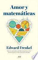Libro de Amor Y Matemáticas : El Corazón De La Realidad Oculta