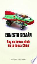 Libro de Soy Un Bravo Piloto De La Nueva China