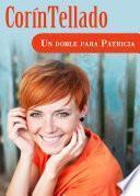 Libro de Un Doble Para Patricia