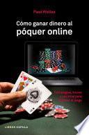 Libro de Cómo Ganar Dinero Al Póquer Online