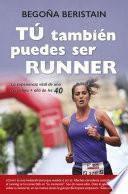 Libro de Tú También Puedes Ser Runner
