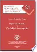 Libro de Dignidad Humana Y Ciudadanía Cosmopolita