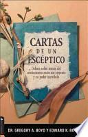 Libro de Cartas De Un Esceptico/ Skeptic S Letters