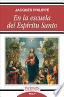Libro de En La Escuela Del Espíritu Santo