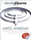 Libro de Adiós, Ansiedad