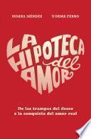Libro de La Hipoteca Del Amor