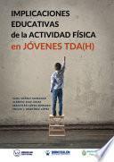 Libro de Implicaciones Educativas De La Actividad Física En Jóvenes Tda(h)