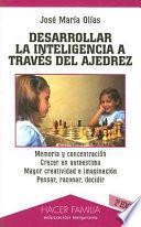Libro de Desarrollar La Inteligencia A Través Del Ajedrez