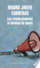 Libro de Los Revolucionarios Lo Intentan De Nuevo