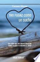 Libro de Tan Fugaz Como Un Sueño
