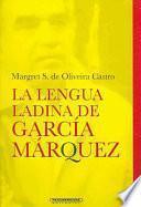 Libro de La Lengua Ladina De García Márquez