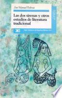 Libro de Las Dos Sirenas Y Otros Estudios De Literatura Tradicional