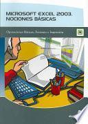 Libro de Microsoft Excel 2003, Nociones Basicas / Microsoft Excel 2003, Basic Notions