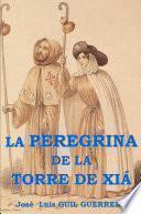 Libro de La Peregrina De La Torre De Xiá