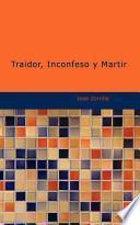 Libro de Traidor, Inconfeso Y Martir