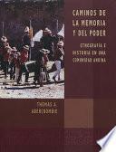 Libro de Caminos De La Memoria Y Del Poder
