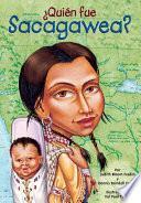 Libro de ¿quién Fue Sacagawea?