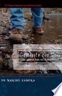 Libro de Caminante Con Dios: …en Apuros Mas No Desesperados; El Trabajo Misionero En America Latina