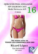 Libro de Ejercicios Para Adelgazar Sin Salir De Casa Reiki Heiwa To Ai (r)