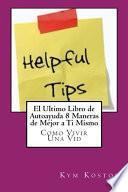 Libro de El Ultimo Libro De Autoayuda 8 Maneras De Mejor A Ti Mismo