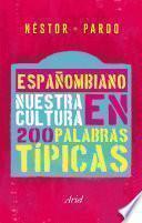 Libro de Españombiano. Nuestro Idioma En 200 Palabras Típicas