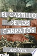Libro de El Castillo De Los Cárpatos. Julio Verne