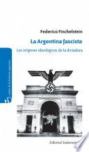 Libro de La Argentina Fascista