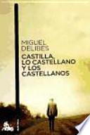 Libro de Castilla, Lo Castellano Y Los Castellanos