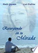 Libro de Resurgiendo En Tu Mirada