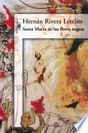 Libro de Santa María De Las Flores Negras