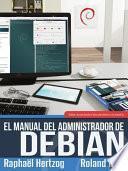 Libro de El Manual Del Administrador De Debian